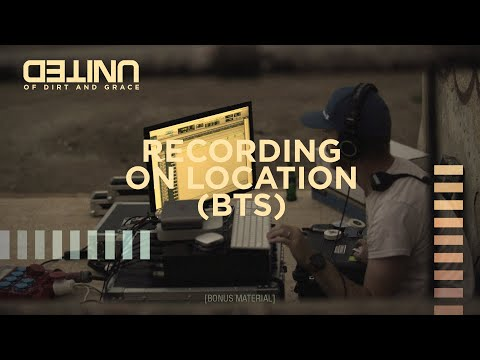 Of Dirt And Grace - Recording on Location - Hillsong UNITED