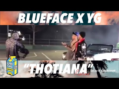 """Blueface """"Thotiana"""" Remix ft. YG (Dir. by @_ColeBennett_) (Official Music Video) **PREVIEW**"""