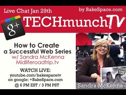 How to Create a Successful Web Series with Sandra McKenna, MidlifeRoadtrip.tv on #techmunch