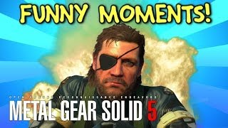 Metal Gear Solid 5 Funny Moments! ▻ Subscribe for more: http://bit.ly/1eDF0Ur ▻ Playlist of my best videos: ▻ http://goo.gl/FwZ3Mw In this Metal Gear Solid 5 ...