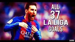 Video Lionel Messi ● All 37 La Liga Goals ● 2016-2017 ● With Commentary | HD MP3, 3GP, MP4, WEBM, AVI, FLV Mei 2017