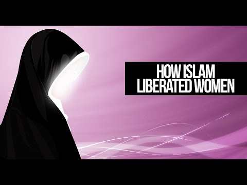 How Islam Liberated Women
