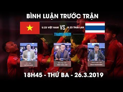 Vòng loại U.23 châu Á | Việt Nam vs Thái Lan | Bình luận trước trận - Thời lượng: 58 phút.