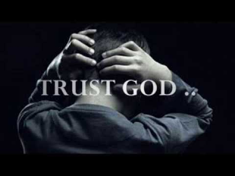 Trust God!