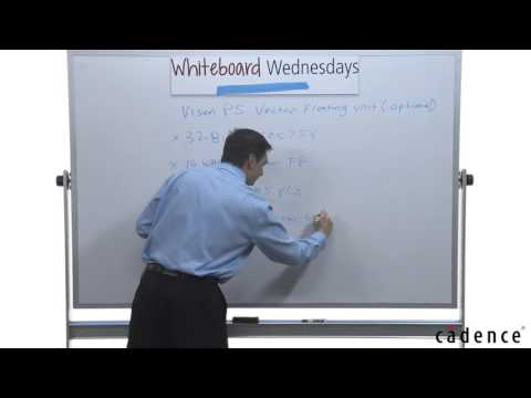 Whiteboard Wednesdays - Floating-Point Core of Tensilica Vision P5 DSP