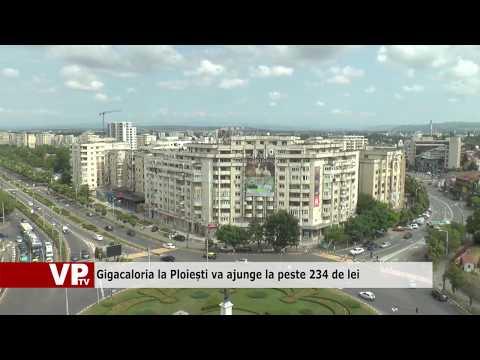 Gigacaloria la Ploiești va ajunge la peste 234 de lei