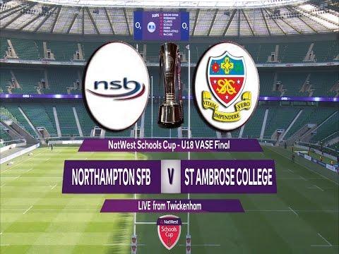 Natwest Schools Cup 2016  U18 Vase Final - Northampton School for Boys v  St Ambrose College