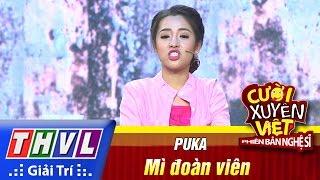 THVL | Cười xuyên Việt - Phiên bản nghệ sĩ 2016 | Tập 11 [3]: Mì đoàn viên - Puka, cuoi xuyen viet, cười xuyên việt 2016, gameshow cười xuyên việt