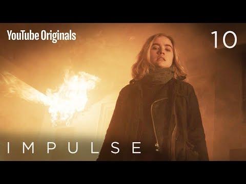 "Impulse - Ep 10 ""New Beginnings"""