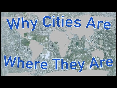 Ever Wonder Why a City was Built There?