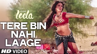 Nonton  Tere Bin Nahi Laage  Full Video Song   Sunny Leone   Tulsi Kumar   Ek Paheli Leela Film Subtitle Indonesia Streaming Movie Download