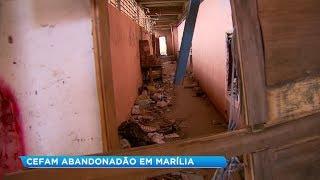 Prédio do CEFAM em Marília está abandonado e serve de abrigo para catadores e usuários de drogas