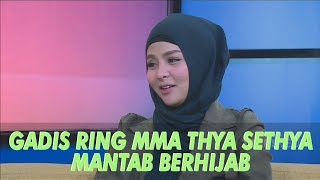 Video RUMPI - Terharu! Mantan Ring MMA Thya Sethya Mantab Berhijab (11/7/19) Part 3 MP3, 3GP, MP4, WEBM, AVI, FLV Juli 2019