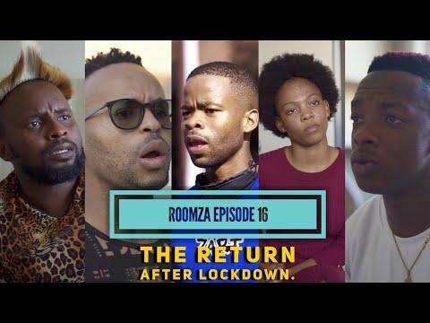 ROOMZA EPISODE 16- The Return After Lockdown