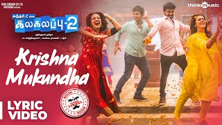 Video Kalakalappu 2 | Krishna Mukundha Song | Hiphop Tamizha | Jiiva, Jai, Nikki Galrani, Catherine Tresa MP3, 3GP, MP4, WEBM, AVI, FLV April 2018