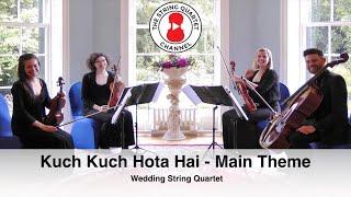 Kuch Kuch Hota Hai (Theme) Bollywood String Quartet