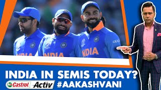 #CWC19: INDIA in SEMIS TODAY? | INDvBAN Preview | Castrol Activ #AakashVani