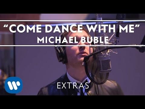 Michael Bublé - Come Dance With Me (Studio Clip)