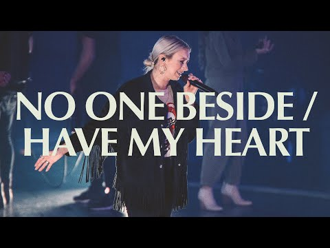 No One Beside/Have My Heart | Live | Elevation Worship