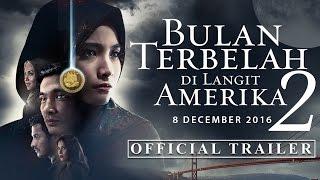 Nonton Bulan Terbelah Di Langit Amerika 2   Official Trailer   In Cinemas 8 Dec Film Subtitle Indonesia Streaming Movie Download