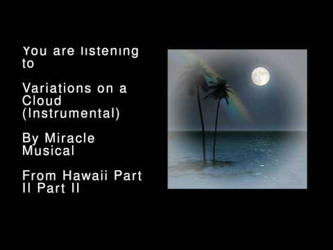 12 Variations on a Cloud (Instrumental) - Hawaii Part II Part II