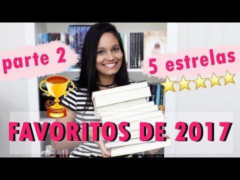 OS LIVROS FAVORITOS DE 2017 - PARTE 2! | Literarte