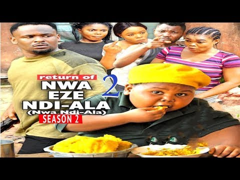 RETURN OF NWA EZE NDI ALA 2 | 2019 NOLLYWOOD MOVIES