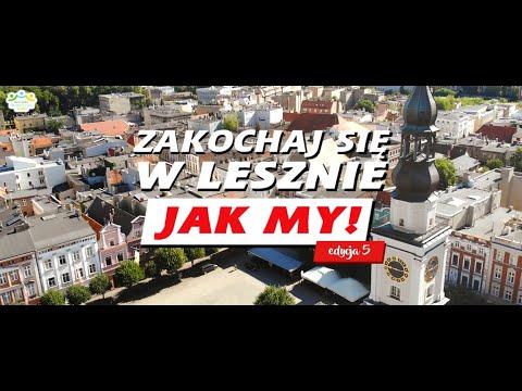 Zakochaj się w Lesznie - jak MY