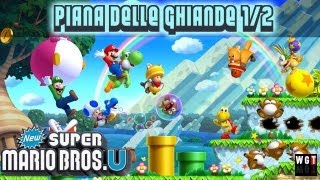 New Super Mario Bros. U Walkthrough ITA HD Piana Delle Ghiande 1/2