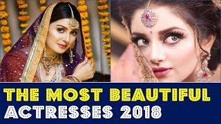 Video The Most Beautiful Pakistani Actresses 2018   Top 15 MP3, 3GP, MP4, WEBM, AVI, FLV November 2018