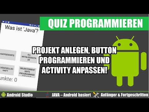 Android Studio Projekt erstellen, Activity & Button programmieren! - Android Apps programmieren #002
