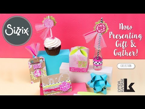 Gift and Gather by Lynda Kanase | Sizzix