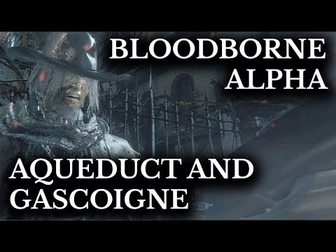 Bloodborne Alpha :: Father Gascoigne and The Aqueduct :: Unfinished Areas and Items