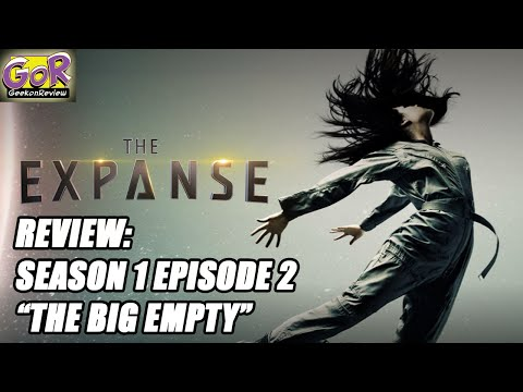 "Review: THE EXPANSE || Season1 Episode 2 || ""The Big Empty"" (SPOILERS!)"