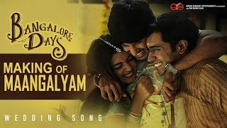 Video Bangalore Days Making of Maangalyam - The Wedding Song | Anjali Menon | Gopi Sunder MP3, 3GP, MP4, WEBM, AVI, FLV April 2019