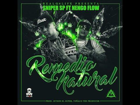 Letra Remedio natural Sniper SP Ft Ñengo Flow