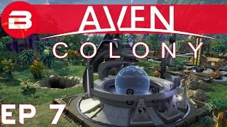 Aven Colony Gameplay - EARTH HISTORY CENTER #7 (Let's Play Aven Colony Beta)