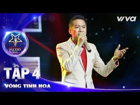 Yêu Dân Tộc Việt Nam - Bùi Quang Long | Thần Tượng Bolero 2018 | Tập 4 - Vòng Tinh Hoa - Thời lượng: 6:40.