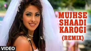 Mujhse Shaadi Karogi Remix Video Song   Salman Khan, Akshay Kumar, Priyanka Chopra