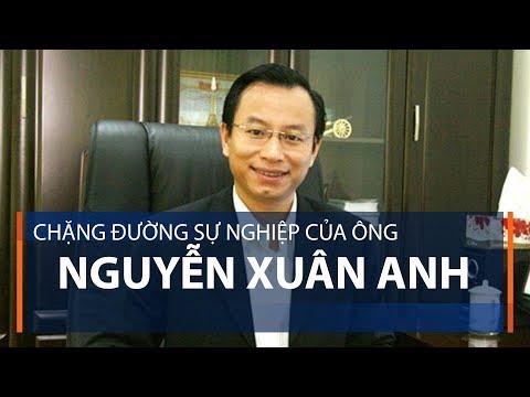 Chặng đường sự nghiệp của ông Nguyễn Xuân Anh | VTC1 - Thời lượng: 53 giây.