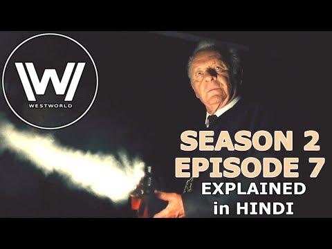 WESTWORLD Season 2 Episode 7 Explained in Hindi