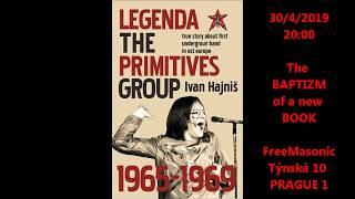 Legenda The PRIMITIVES Group - křest knihy Ivana Hajniše