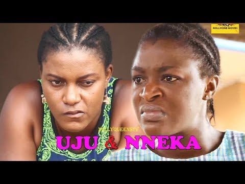 Uju And Nneka Season 2 - Queen Nwokoye & ChaCha Eke Latest Nollywood Movies.