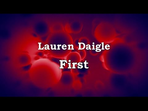 First - Lauren Daigle [lyrics] HD