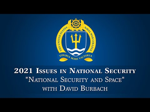 """NWC INS Lecture Series -- Lecture 9: """"National Security and Space"""" Jan. 12, 2021."""