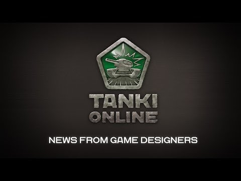 Tanki Online: News from Game Designers