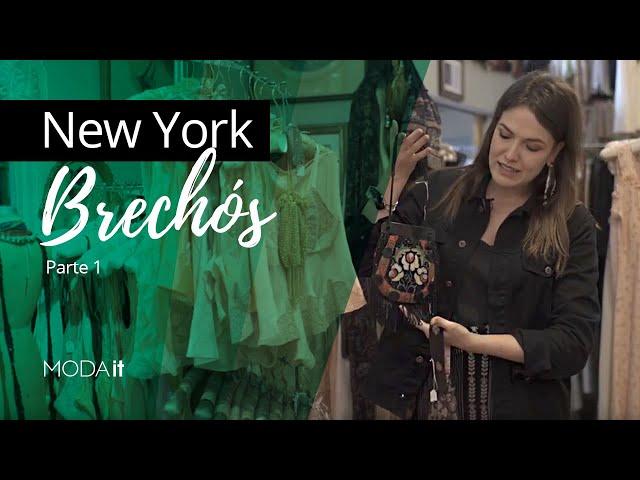 Radar Moda It de Brechós em NY - Parte 1 - Moda it