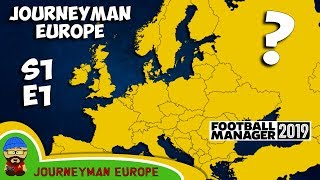 FM19 Journeyman - S1 EP1- The Job Centre - A Football Manager 2019 Story