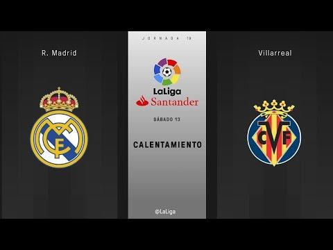 Calentamiento R. Madrid vs Villarreal