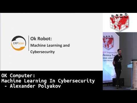 #HITBGSEC 2018 KEYNOTE 2: OK Computer: Machine Learning In Cybersecurity - Alexander Polyakov